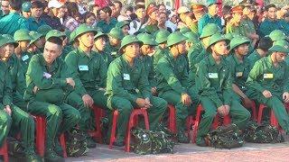 Tin Tức 24h: Thanh niên cả nước nô nức lên đường nhập ngũ