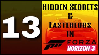 13 HIDDEN SECRETS & EASTEREGGS in FORZA HORIZON 3