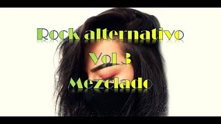 rock & alternativo ¡¡ MEZCLADO !! vol 3 DjCmix