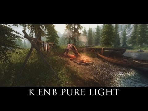 TES V - Skyrim Mods: K ENB Pure Light