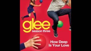 Watch Glee Cast How Deep Is Your Love video