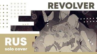 【Cat】REVOLVER (VOCALOID RUSSIAN cover)