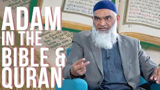 Video: Adam in the Bible & Quran - Shabir Ally