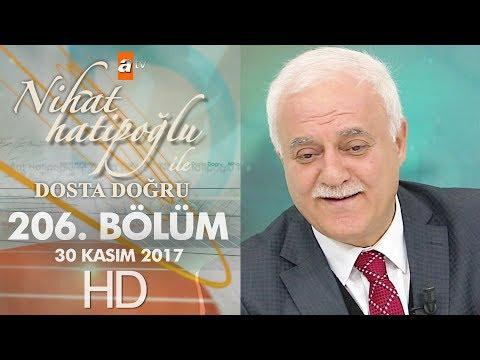 Nihat Hatipoğlu ile Dosta Doğru - 30 Kasım 2017