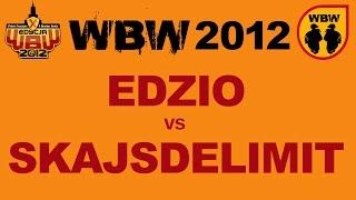 Bitwa: SKAJSDELIMIT vs EDZIO [WBW 2012 Freestyle Grand Prix Śródmieścia]