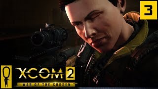 LOST and ABANDONED FACTION MISSION - Part 3 - XCOM 2 WAR OF THE CHOSEN Gameplay - Let's Play