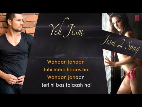 Yeh Jism Hai Toh Kya Jism 2 Full Song with Lyrics || Sunny Leone, Arunnoday Singh, Randeep Hooda