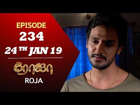 ROJA Serial | Episode 234 | 24th Jan 2019 | ரோஜா | Priyanka | SibbuSuryan | Saregama TVShows Tamil thumbnail