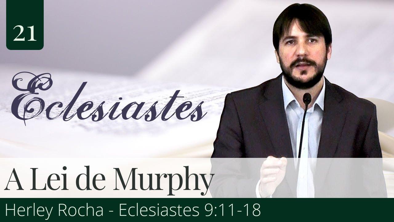 21. A Lei de Murphy - Herley Rocha