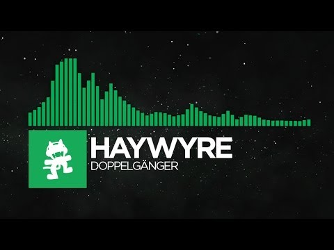 [Glitch Hop or 110BPM] - Haywyre - Doppelgänger [Monstercat LP Release]