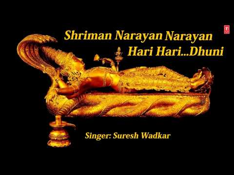 Shriman Narayan Narayan Hari Hari  Dhuni By Suresh Wadkar Full Audio Song