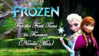 Frozen - For the First Time in Forever (Nordic Multilanguage)