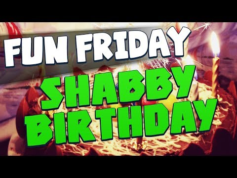 Fun Friday - Shabby Birthday video