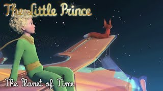 THE LITTLE PRINCE - The Planet of Time [B546]