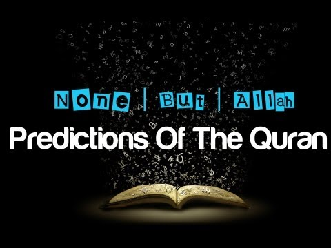 Promise And Predictions of the QuranNouman Ali Khan 