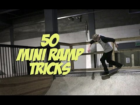 50 Mini Ramp Tricks Everyone Should Learn!