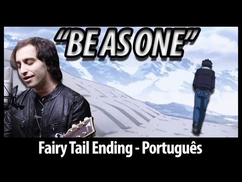 Fairy Tail Ending 6 - be As One (dublado Em Português) video