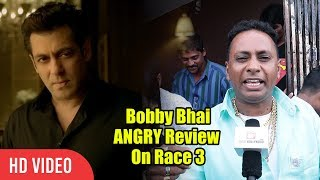 Faltu Picture hain | RACE 3 | Bobby Bhai ANGRY Review On Race 3
