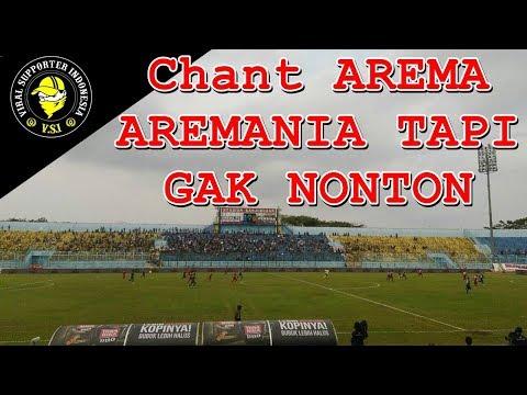 Chant Aremania Tapi Gak Nonton | Arema FC vs Persiba