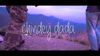 CHINDEY DADA | DHARAN | a travel video diary