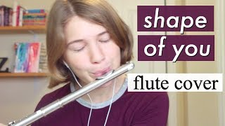 Shape of You by Ed Sheeran | Flute Cover