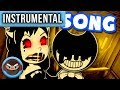 INSTRUMENTAL Bendy And The Ink Machine Chapter 3 Song ANOTHER CHAPTER Ft Nina Zeitlin mp3