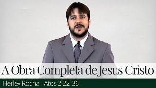 A Obra Completa de Jesus Cristo - Herley Rocha