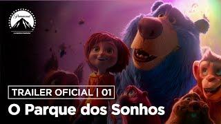 O Parque dos Sonhos | Trailer Oficial | DUB | Paramount Brasil