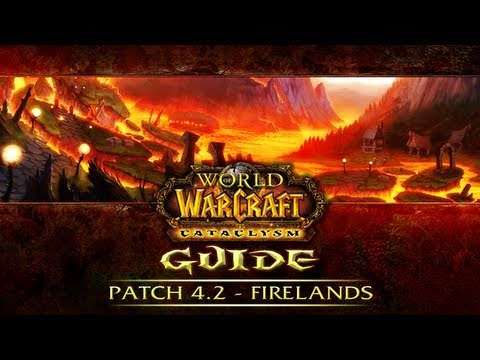 WoW Cataclysm Guide - 4.2 Firelands intro and new Hyjal dailies