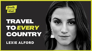 Lexie Alford: The Youngest Person to Travel to Every Country | Growth Minds 16