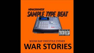 (Free) Boom Bap Freestyle Cypher Hip Hop Type Beat - War Stories