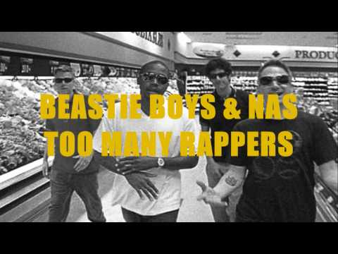 Beastie Boys & Nas - Too Many Rappers [HQ][Original Version]