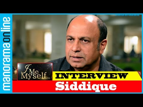 Siddique | Exclusive Interview I Me Myself | Manorama Online