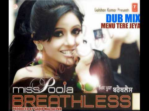 Menu Tere Jeya [dub Mix]- Miss Pooja video