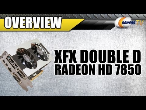 Newegg TV: XFX Double D Radeon HD 7850 1GB CrossFireX Support Video Card Overview