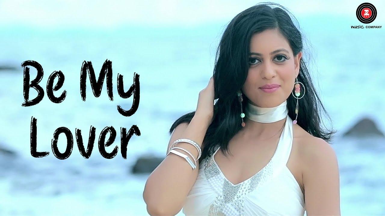 Be My Lover - Official Music Video | Roma Sagar | Luve Pathak | Ramji Gulati