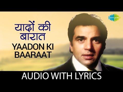 Yaadon Ki Baaraat with lyrics | यादों की बारात के बोल, | Kishore & Mohd Rafi | Yaadon Ki Baaraat