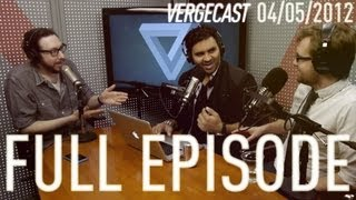 The Vergecast - April 5th, 2012