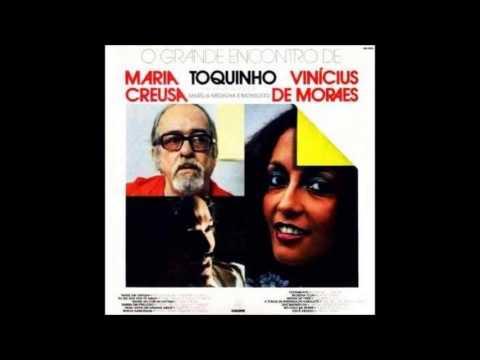 Toquinho, Vinícius e Maria Creuza - O Grande Encontro - Full Album