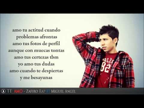 Te Amo Miguel Angel feat Zafiro Rap Radio LA ZONA 2015