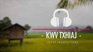 DJPeter -  Kwv Txhiaj