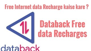 Free Internet data Recharge kaise kare | Databack Free data Recharge