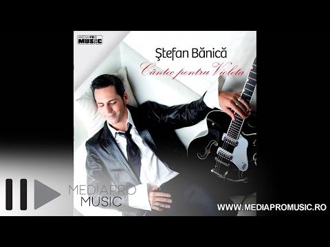 Sonerie telefon » Stefan Banica – Cantec pentru Violeta