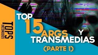 Top 15 ARGs y Transmedias (Parte I)