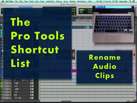 The Pro Tools Shortcut List: Rename Audio Clip | HowToNOWTUBE