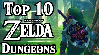 Top 10 Legend of Zelda Dungeons