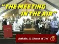 """THE MEETING IN THE AIR"" ~ Bethalto IL Church of God ~ 8-27-1995"