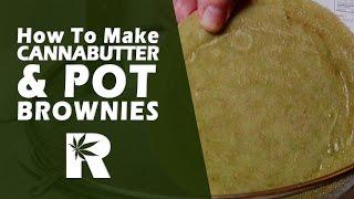 How to Make Cannabutter & Pot Brownies - Cooking with Marijuana #19