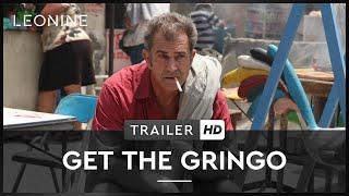 GET THE GRINGO | Trailer | Deutsch