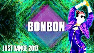 Bonbon -Superstar | Just Dance 2017